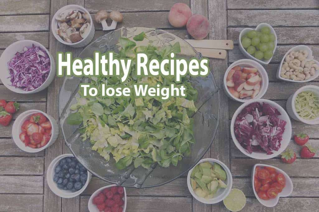 Healthy Recipes to lose weight on a budget