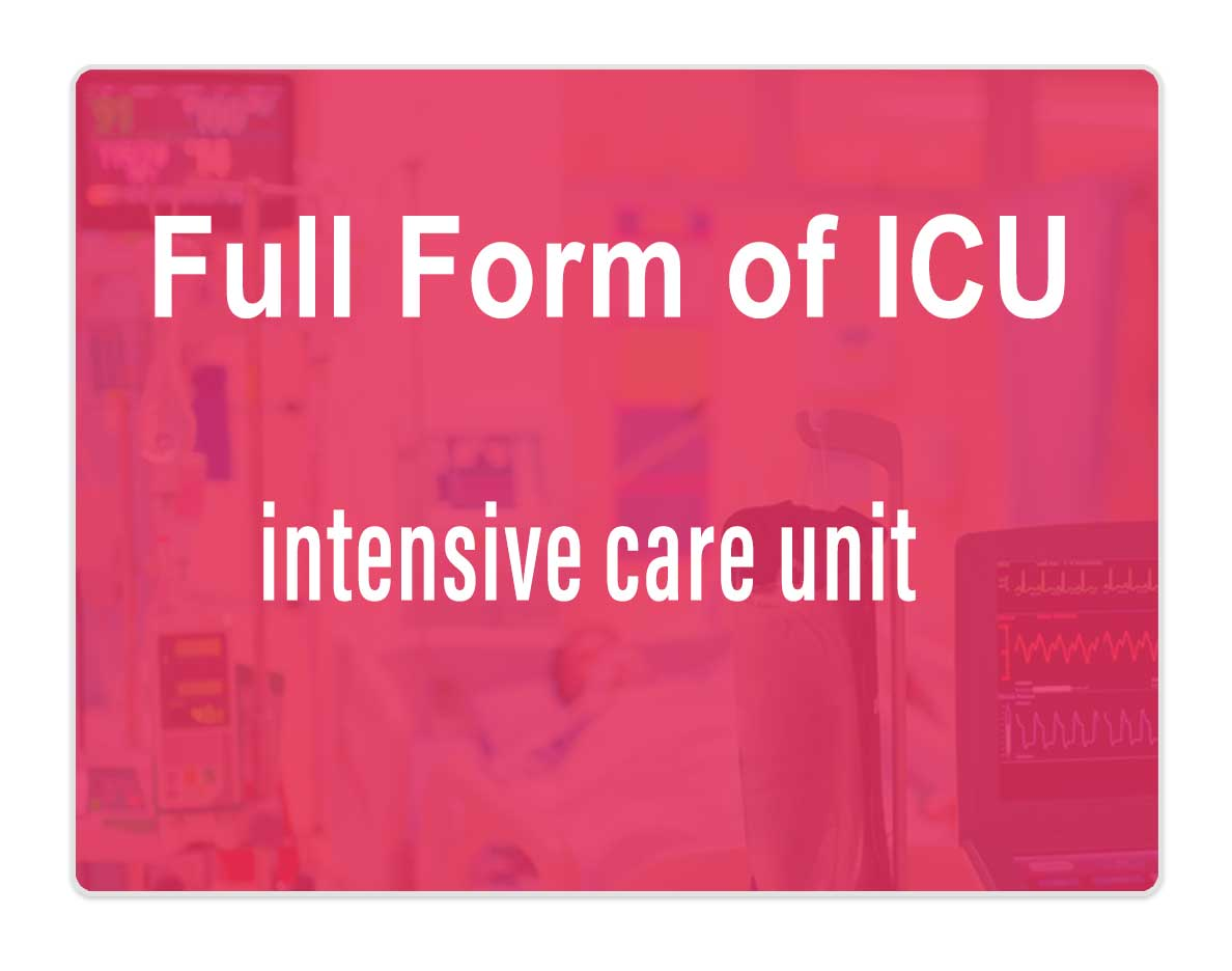 What-is-the-Full-Form-of-ICU