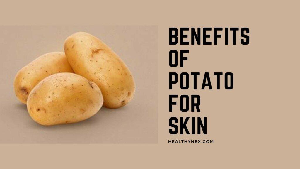 benefits-of-potato-for-skin