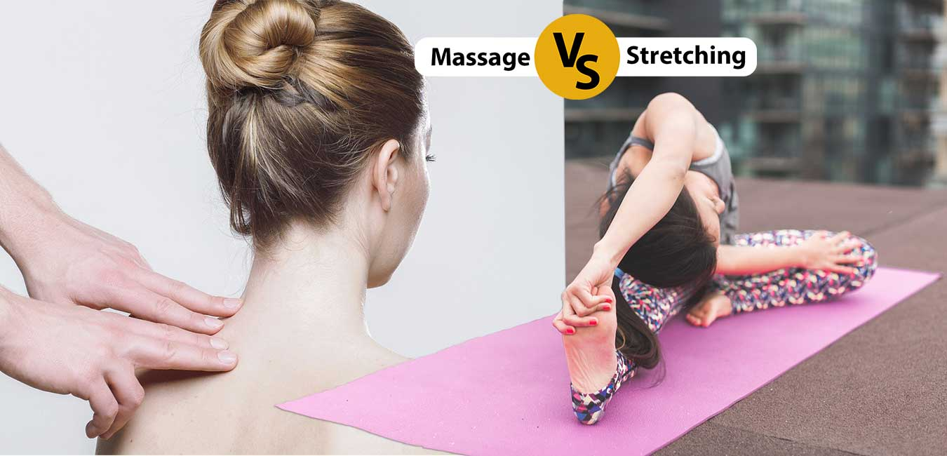 Massage vs Stretching