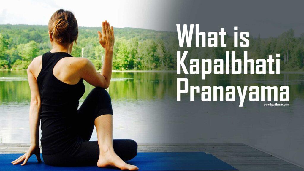 what-is-kapalbhati-pranayama:Benefits & Precautions ,Kapalbhati yoga