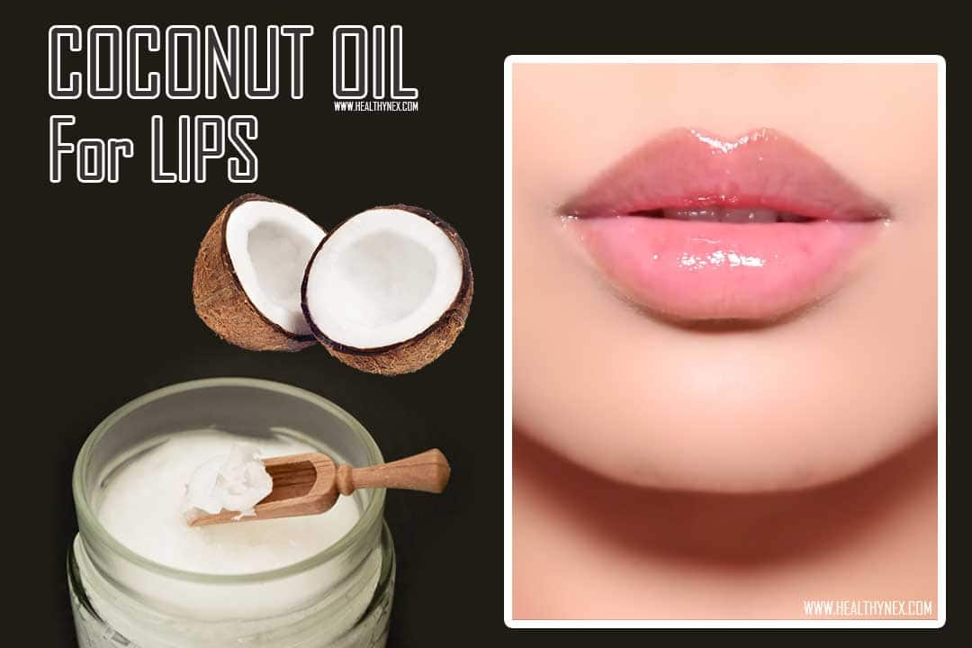 COCONUT OIL FOR LIPS BENEFITS