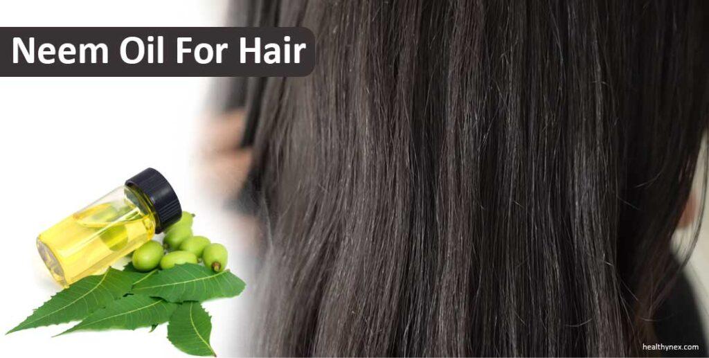 NEEM OIL FOR HAIR